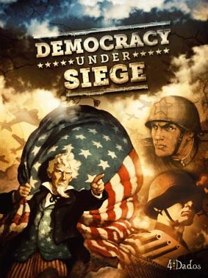 Democracy under Siege